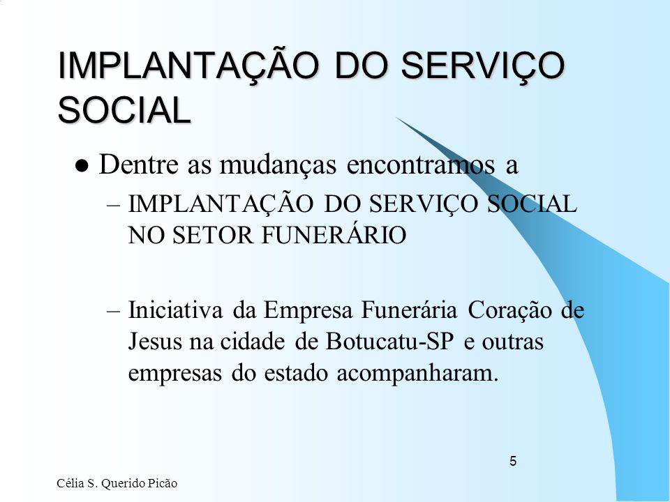 IMPLANTAÇÃO DO SERVIÇO SOCIAL
