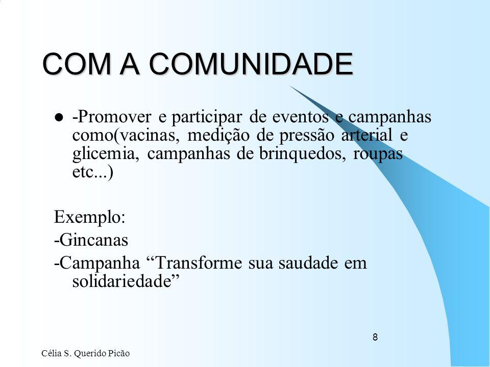 COM A COMUNIDADE