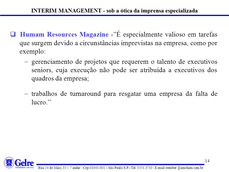 INTERIM MANAGEMENT - sob a ótica da imprensa especializada