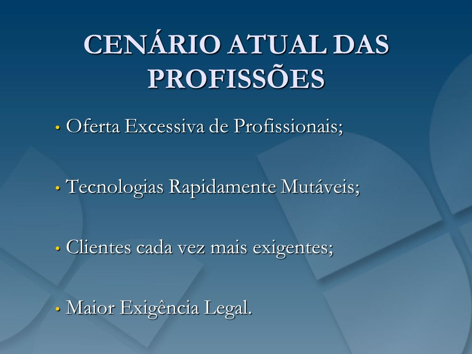 CENÁRIO ATUAL DAS PROFISSÕES