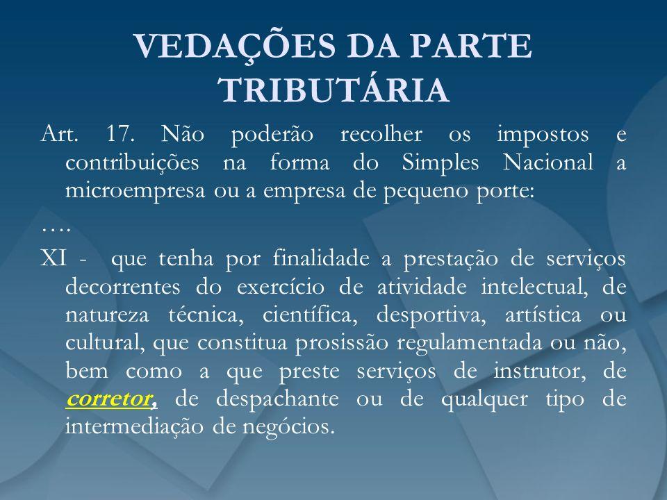 VEDAÇÕES DA PARTE TRIBUTÁRIA