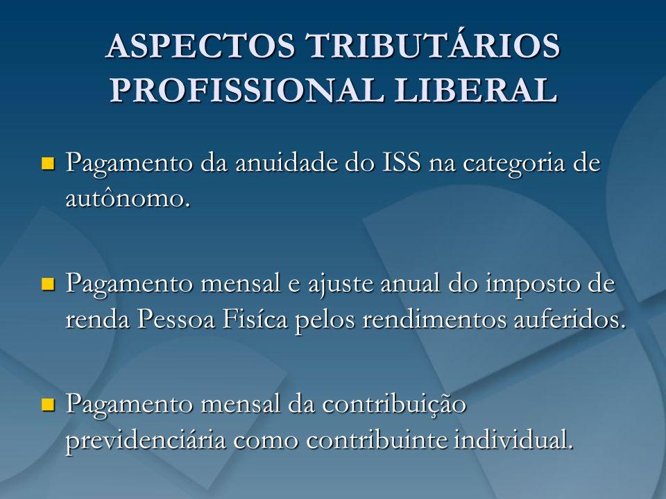 ASPECTOS TRIBUTÁRIOS PROFISSIONAL LIBERAL