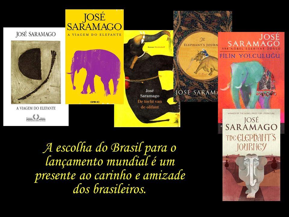 A escolha do Brasil para o lançamento mundial é um presente ao carinho e amizade dos brasileiros.