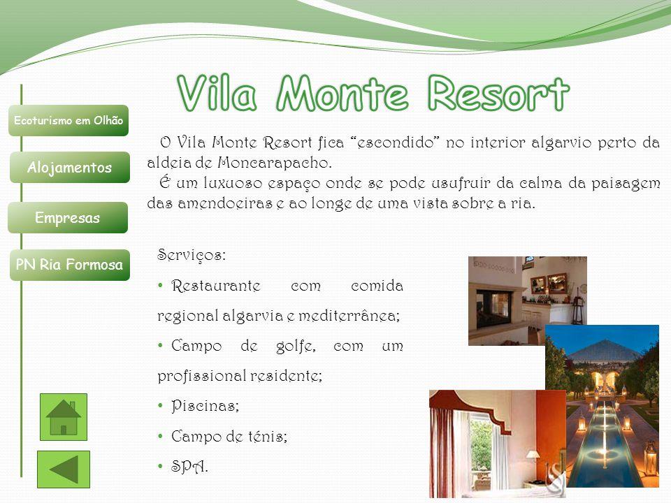 Vila Monte Resort Ecoturismo em Olhão. Alojamentos. Empresas. PN Ria Formosa.