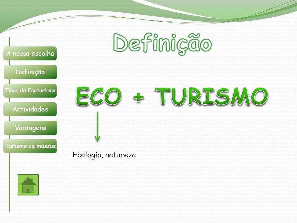 Definição ECO + TURISMO