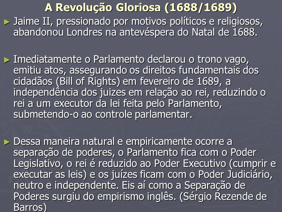 A Revolução Gloriosa (1688/1689)