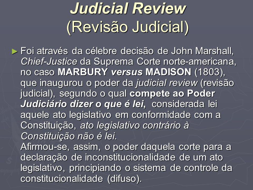 Judicial Review (Revisão Judicial)