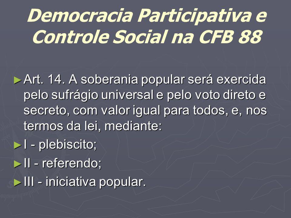 Democracia Participativa e Controle Social na CFB 88