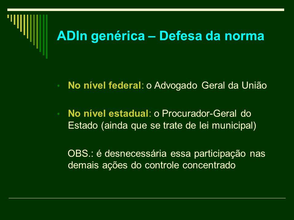 ADIn genérica – Defesa da norma