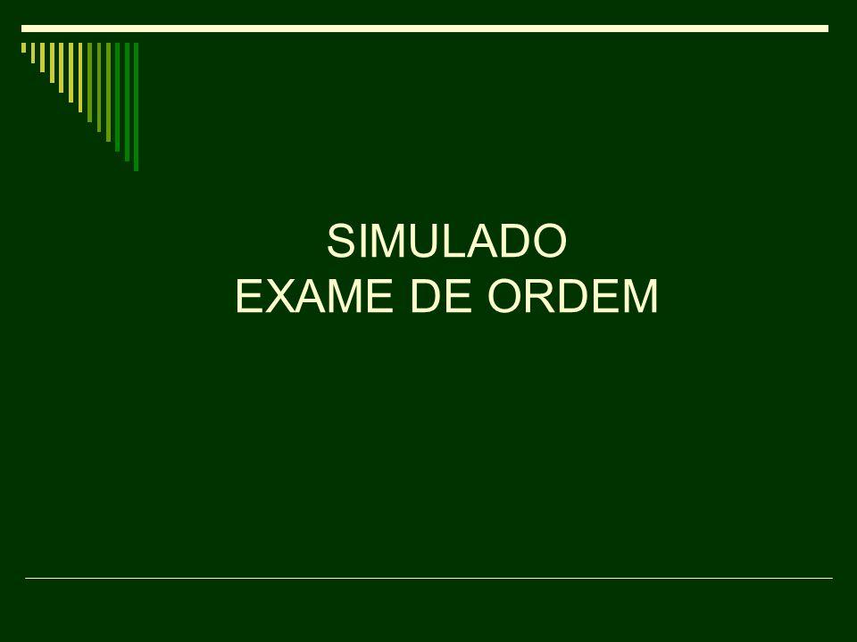 SIMULADO EXAME DE ORDEM