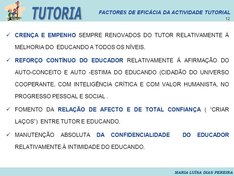 12 TUTORIA. FACTORES DE EFICÁCIA DA ACTIVIDADE TUTORIAL.