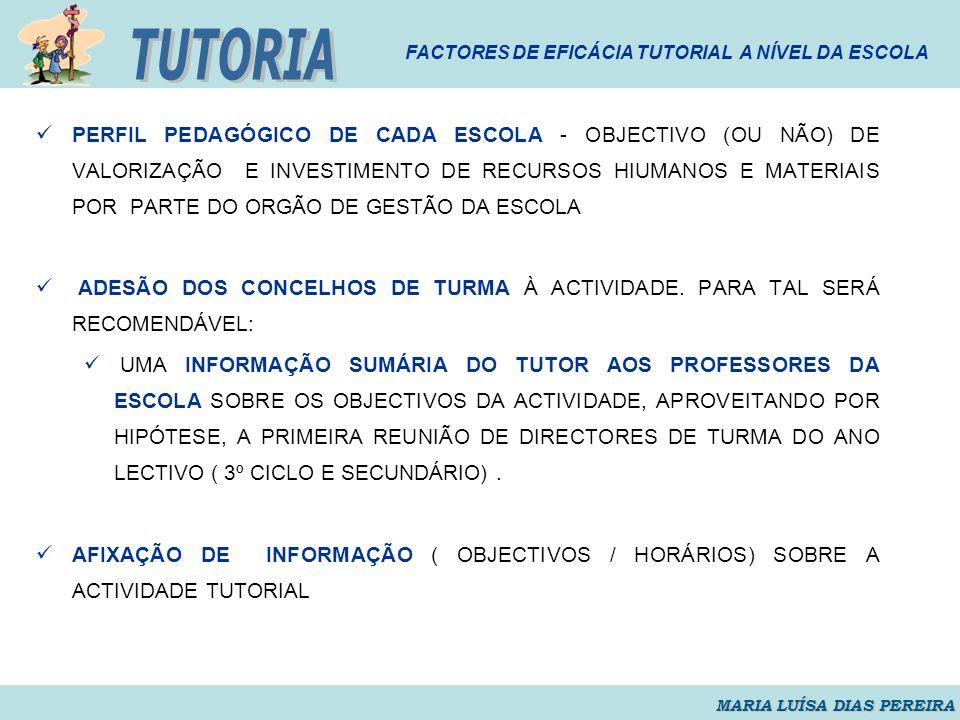 TUTORIA FACTORES DE EFICÁCIA TUTORIAL A NÍVEL DA ESCOLA.