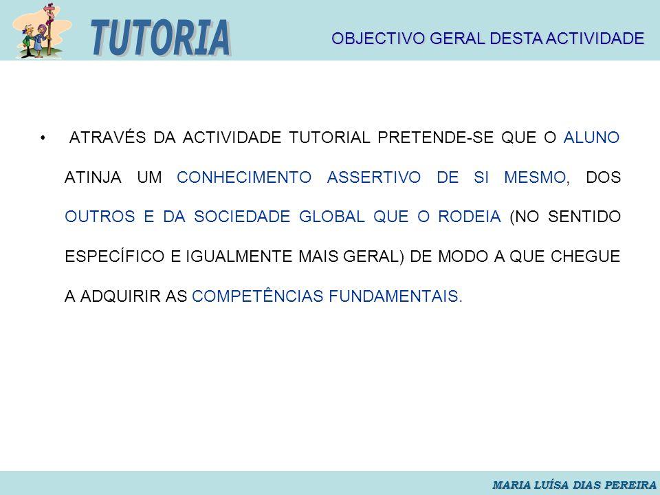 TUTORIA TUTORIA OBJECTIVO GERAL DESTA ACTIVIDADE