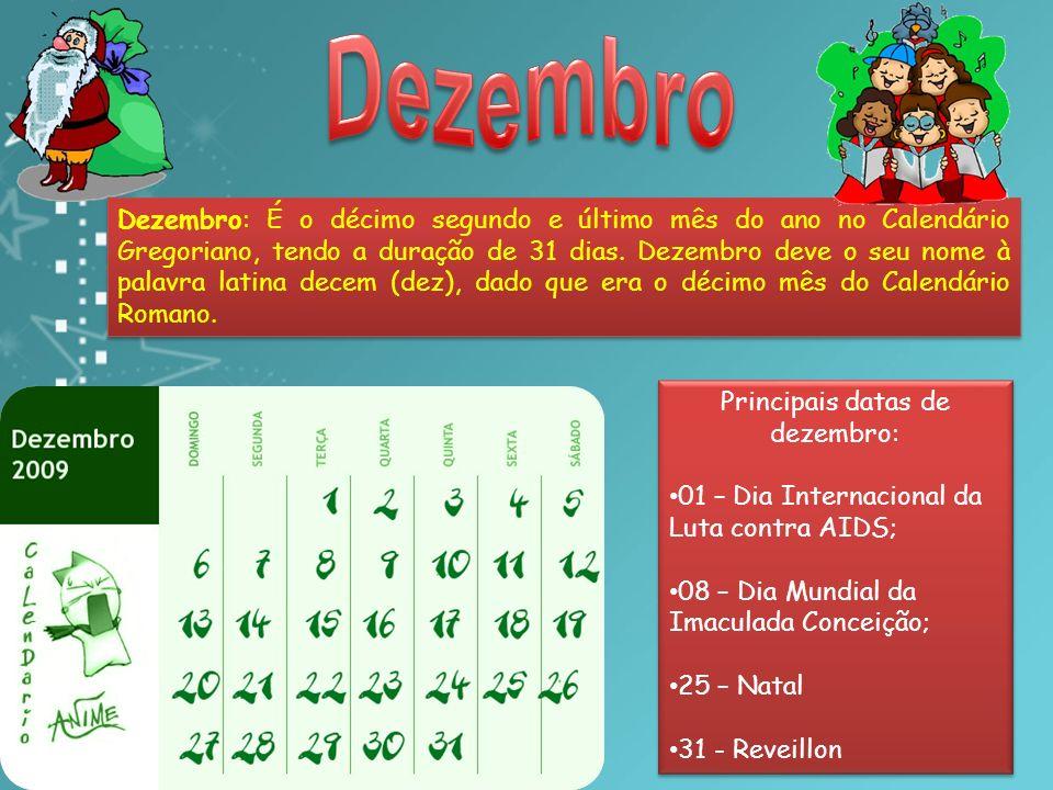 Principais datas de dezembro: