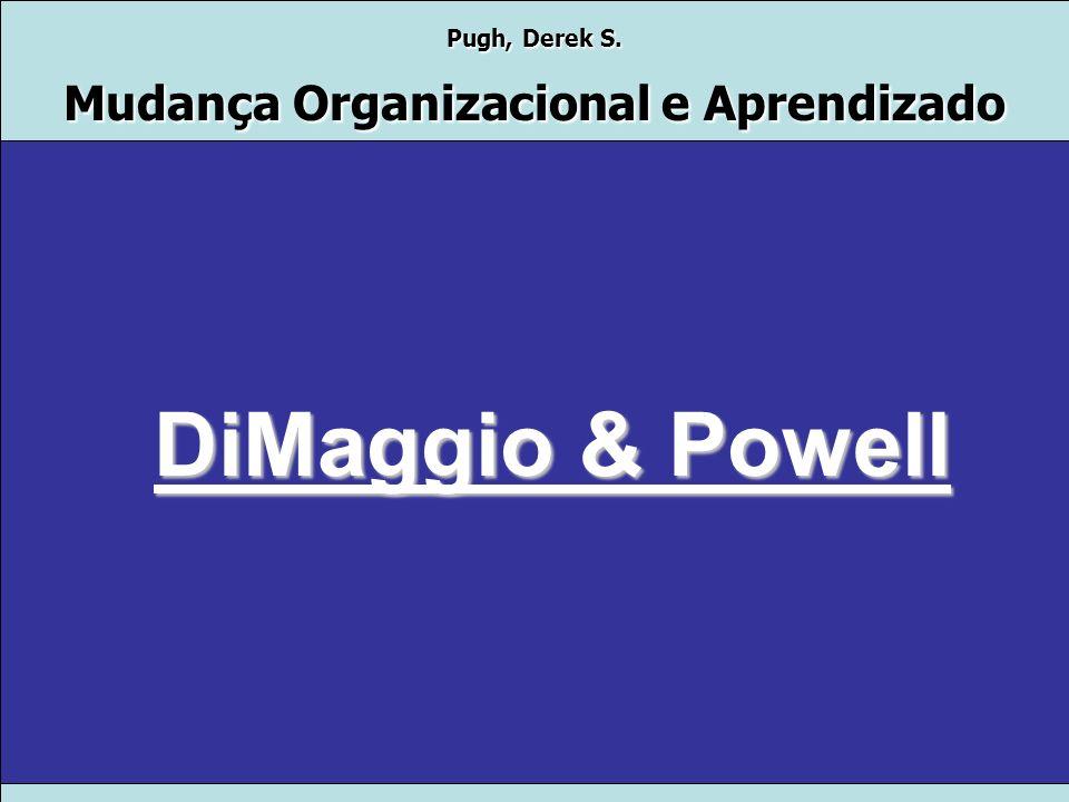 DiMaggio & Powell