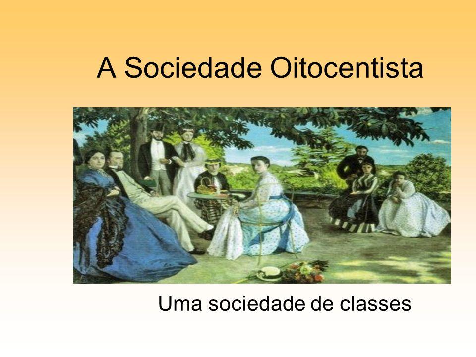 A Sociedade Oitocentista