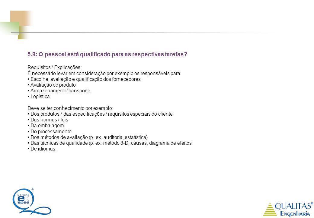 5.9: O pessoal está qualificado para as respectivas tarefas