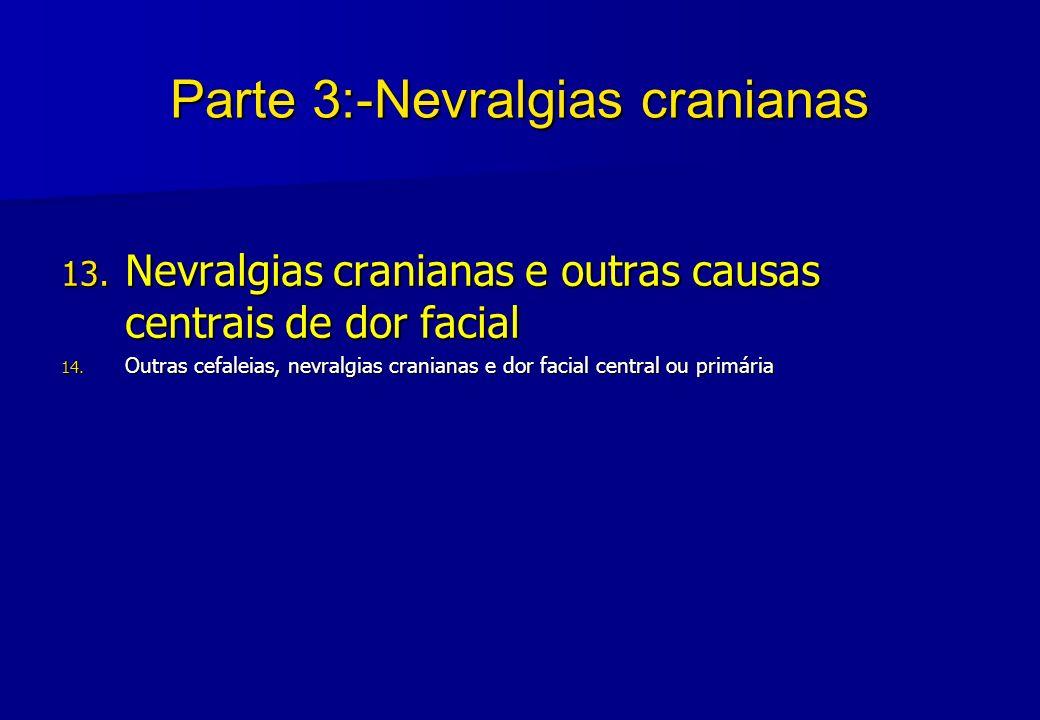 Parte 3:-Nevralgias cranianas
