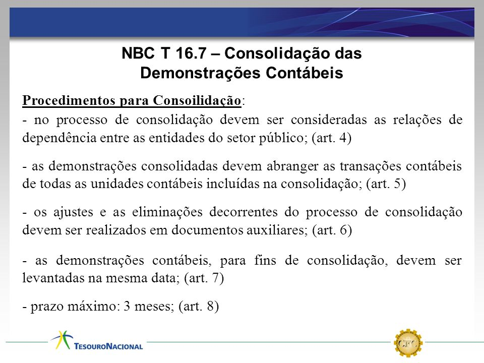 NBC T 16.7 – Consolidação das Demonstrações Contábeis
