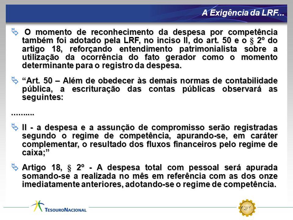 A Exigência da LRF...