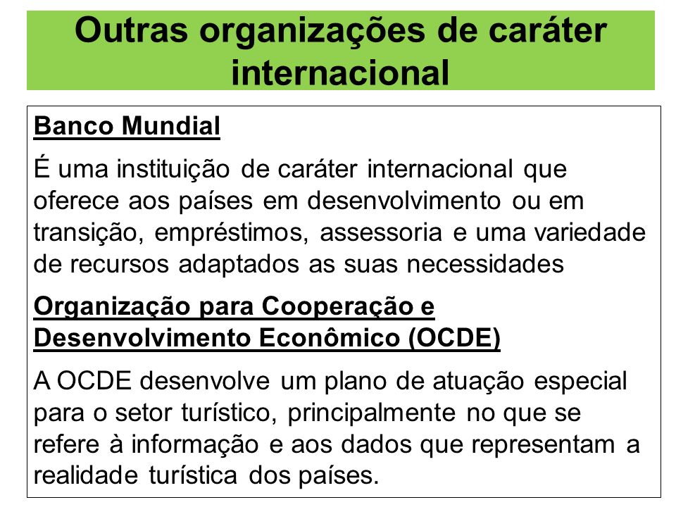Outras organizações de caráter internacional