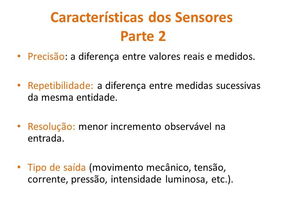 Características dos Sensores Parte 2