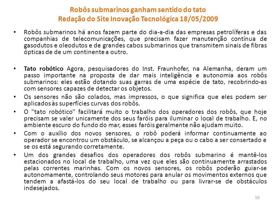 Robôs submarinos ganham sentido do tato Redação do Site Inovação Tecnológica 18/05/2009