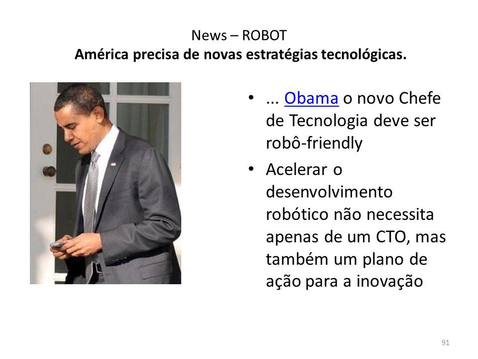 News – ROBOT América precisa de novas estratégias tecnológicas.