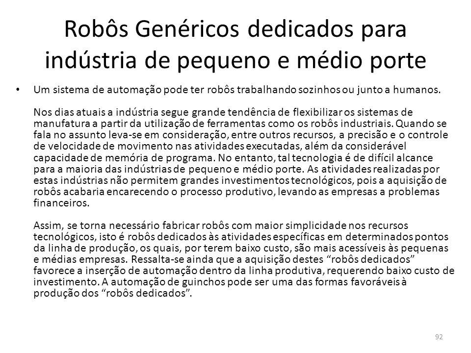 Robôs Genéricos dedicados para indústria de pequeno e médio porte