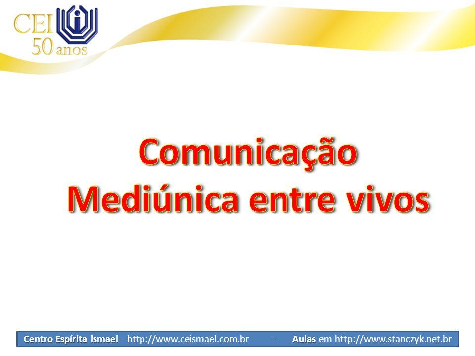 Comunicação Mediúnica entre vivos