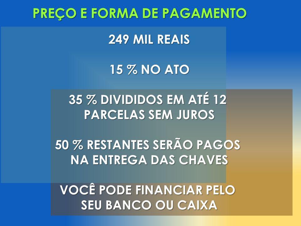 PREÇO E FORMA DE PAGAMENTO