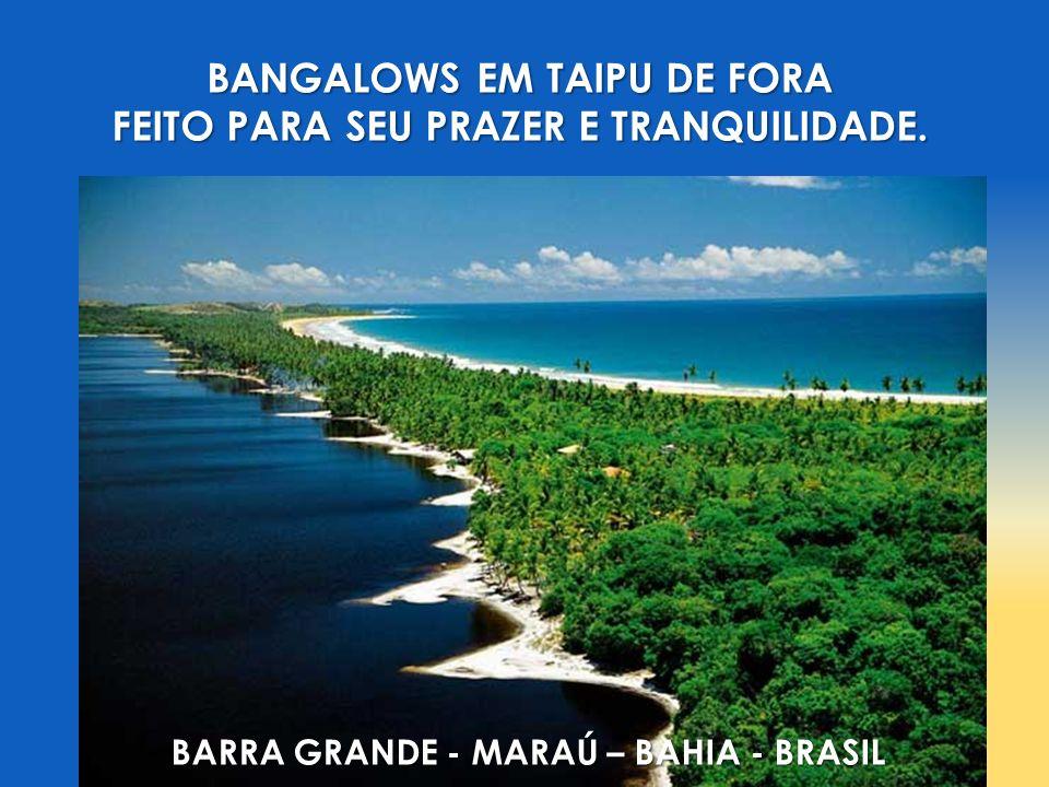 BANGALOWS EM TAIPU DE FORA FEITO PARA SEU PRAZER E TRANQUILIDADE.