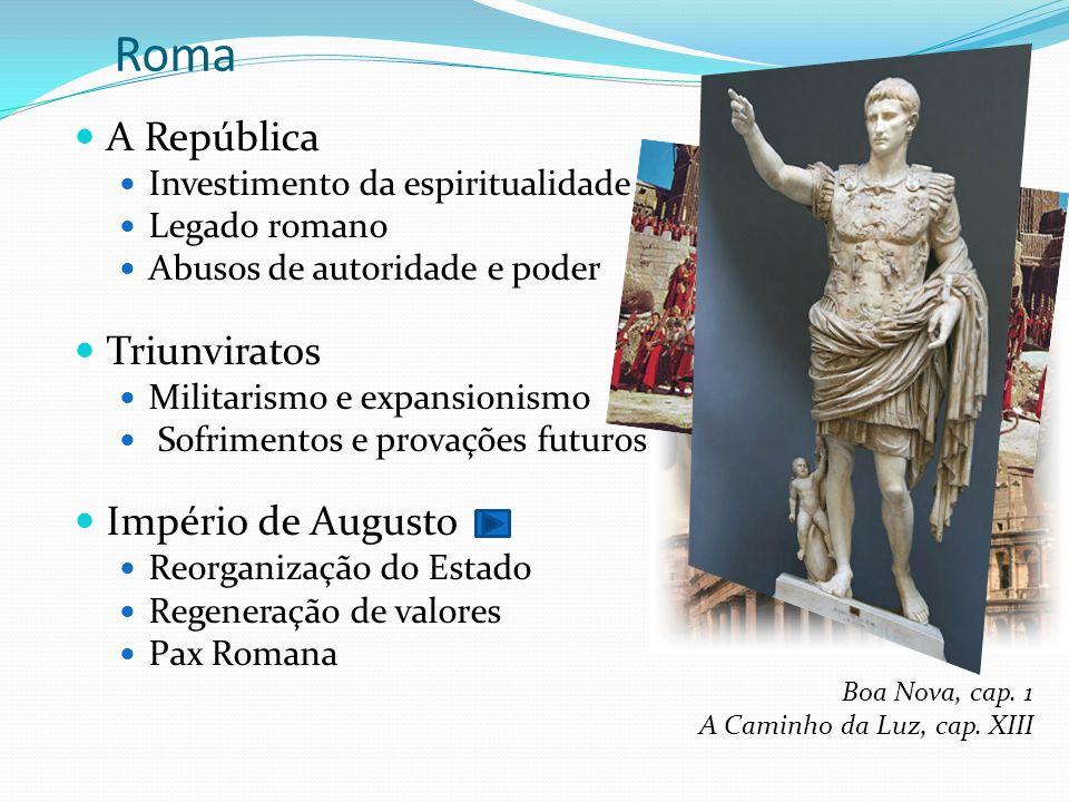 Roma A República Triunviratos Império de Augusto