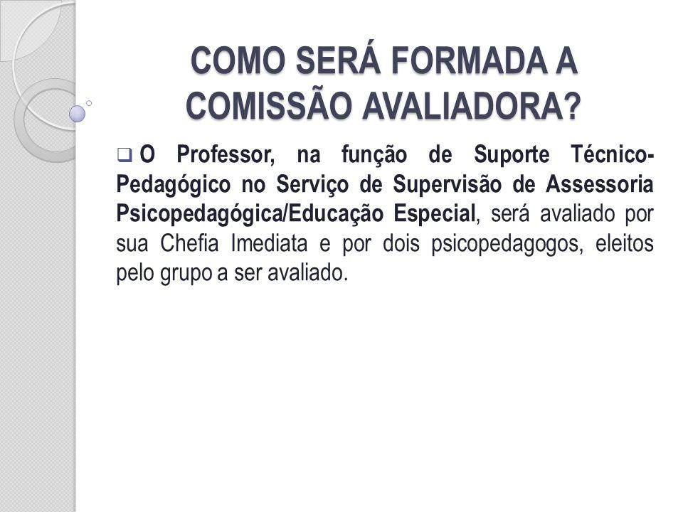 COMO SERÁ FORMADA A COMISSÃO AVALIADORA