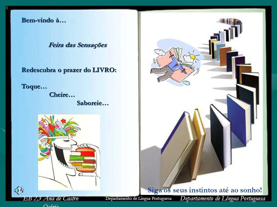 Feira das Sensações - Redescubra o Livro: toque, cheire, saboreie...