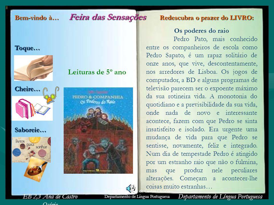 Escola EB 2,3 Ana de Castro Osório Departamento de Língua Portuguesa