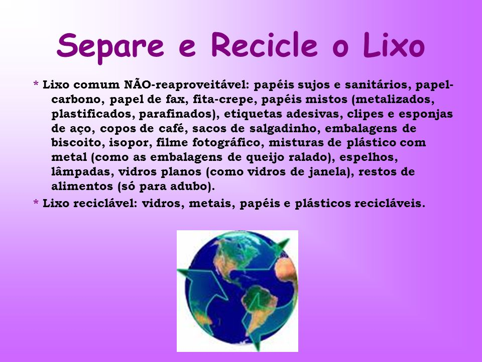 Separe e Recicle o Lixo