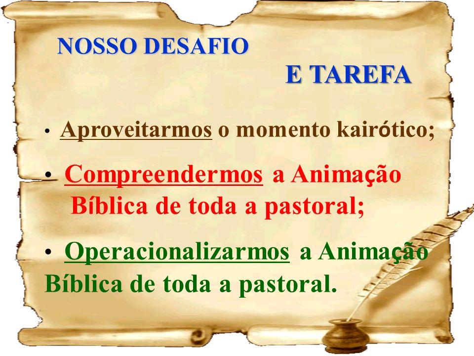 Bíblica de toda a pastoral;