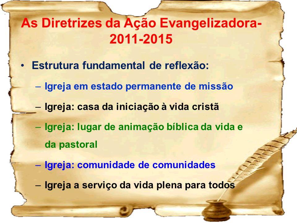 As Diretrizes da Ação Evangelizadora- 2011-2015