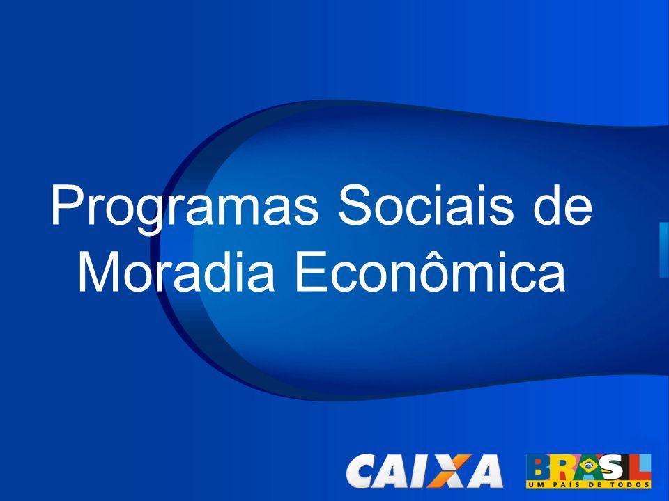 Programas Sociais de Moradia Econômica