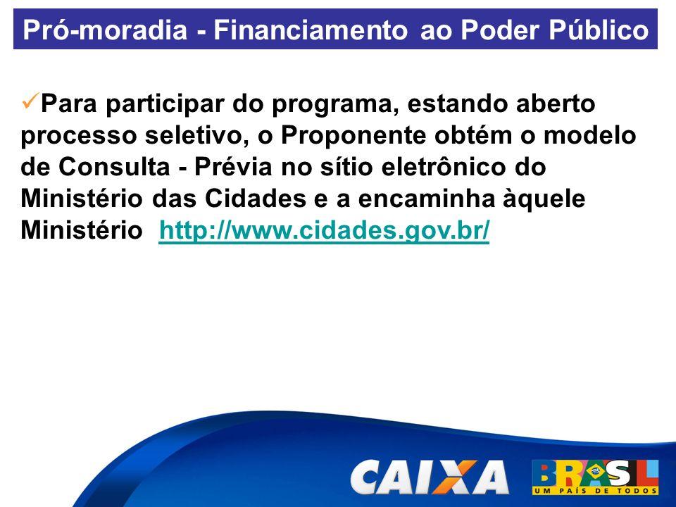 Pró-moradia - Financiamento ao Poder Público