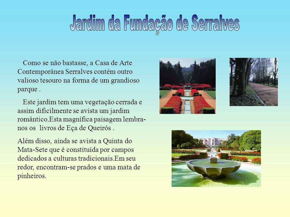 Jardim da Fundação de Serralves