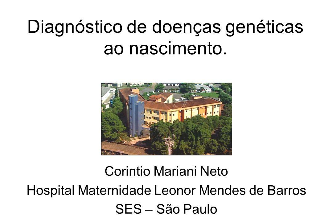 Diagnóstico de doenças genéticas ao nascimento.