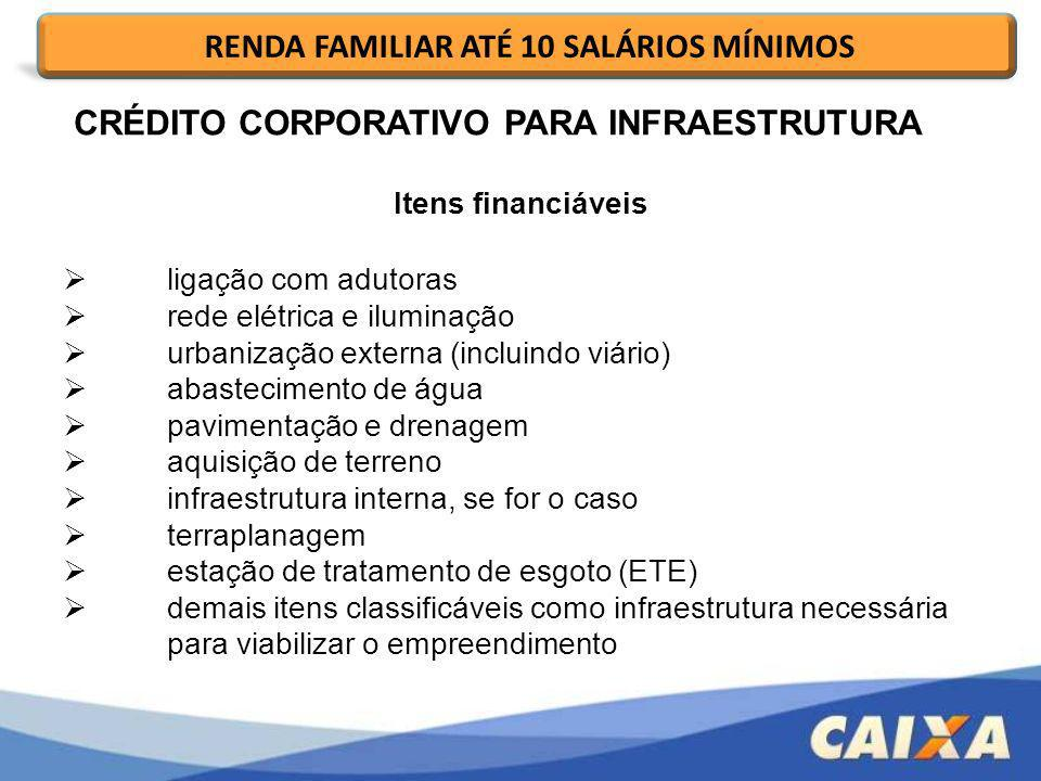 RENDA FAMILIAR ATÉ 10 SALÁRIOS MÍNIMOS