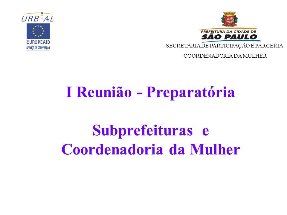I Reunião - Preparatória Coordenadoria da Mulher