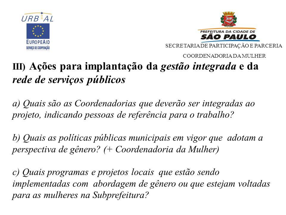 III) Ações para implantação da gestão integrada e da rede de serviços públicos