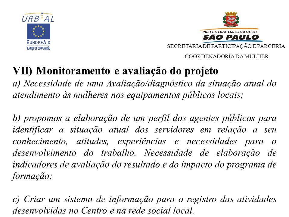VII) Monitoramento e avaliação do projeto