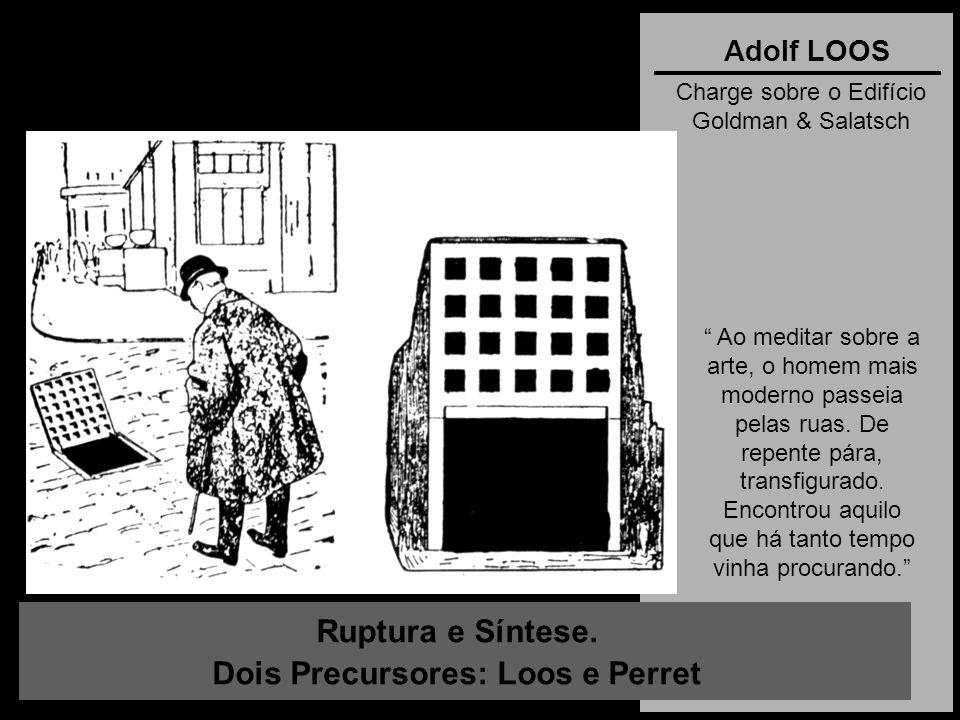 Dois Precursores: Loos e Perret