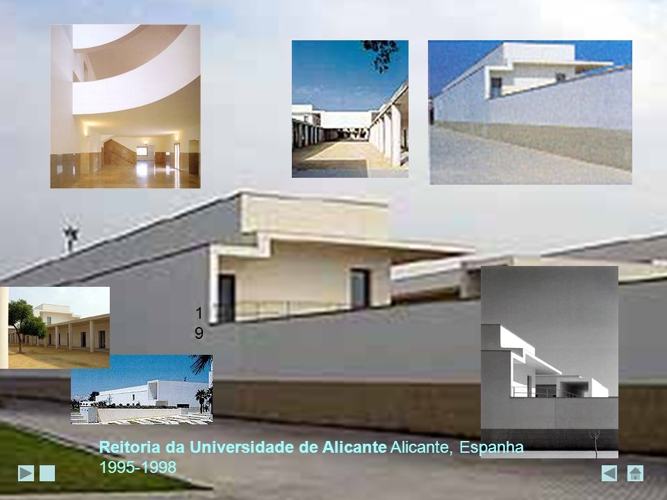 19 Reitoria da Universidade de Alicante Alicante, Espanha 1995-1998