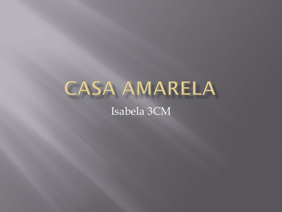 CASA AMARELA Isabela 3CM
